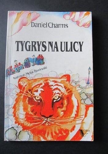 Okładka książki Tygrys na ulicy