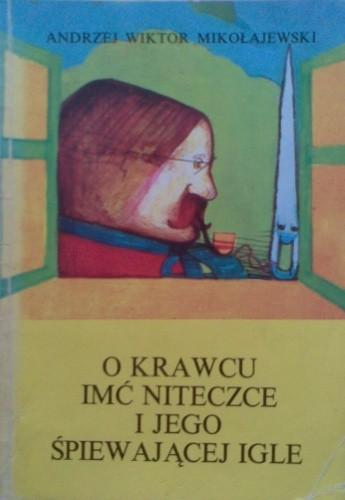 Okładka książki O krawcu imć Niteczce i jego śpiewającej igle