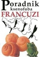 Poradnik ksenofoba - Francuzi