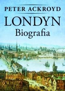 Okładka książki Londyn. Biografia