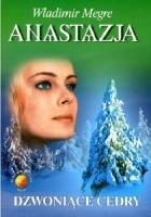 Anastazja. Dzwoniące cedry