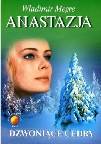 Okładka książki Anastazja. Dzwoniące cedry
