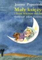 Mały księżyc i inne wiersze na noc