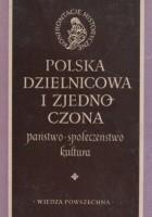 Polska dzielnicowa i zjednoczona