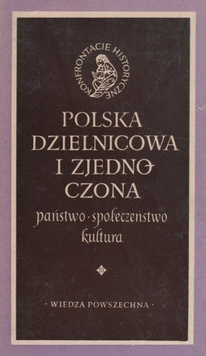 Okładka książki Polska dzielnicowa i zjednoczona