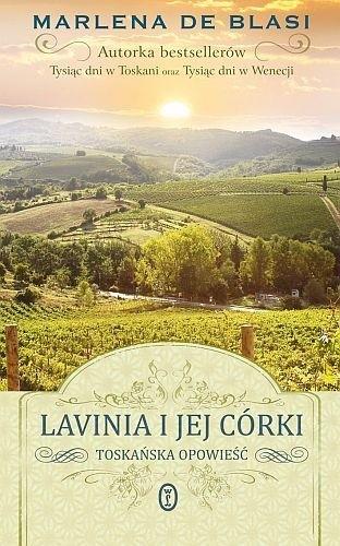 Okładka książki Lavinia i jej córki. Toskańska opowieść