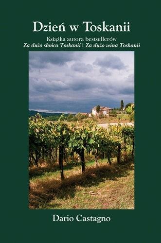 Okładka książki Dzień w Toskanii