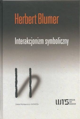 Okładka książki Interakcjonizm symboliczny. Perspektywa i metoda