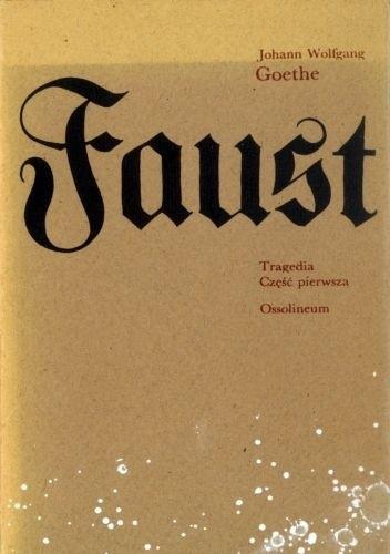 Okładka książki Faust. Tragedia. Część pierwsza