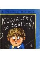 Kowalski, do tablicy!
