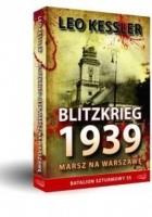 Blitzkrieg 1939. Marsz na Warszawę