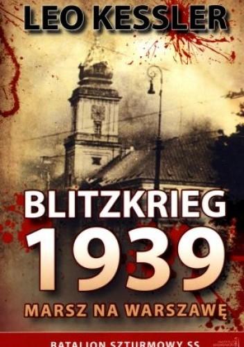 Okładka książki Blitzkrieg 1939. Marsz na Warszawę