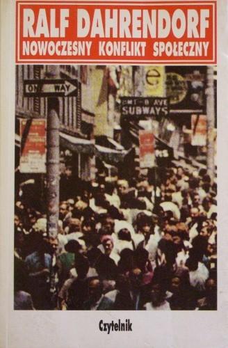 Okładka książki Nowoczesny konflikt społeczny. Esej o polityce wolności