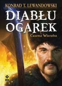 Okładka książki Diabłu ogarek. Czarna Wierzba