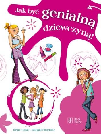 Okładka książki Jak być genialną dziewczyną!