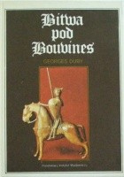 Bitwa pod Bouvines. Niedziela, 27 lipca 1214
