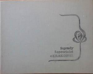 Okładka książki Legendy i opowieści o Krakowie