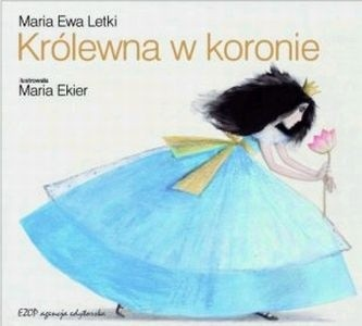Królewna w koronie - Maria Ewa Letki