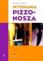 Wyznania pizzonosza