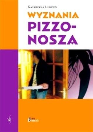 Okładka książki Wyznania pizzonosza