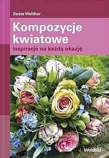 Okładka książki Kompozycje kwiatowe. Inspiracje na każdą okazję