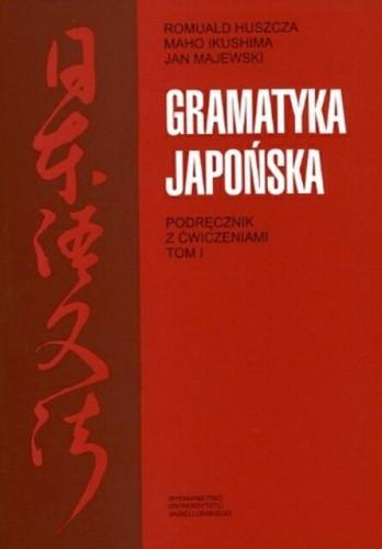 Okładka książki Gramatyka japońska. Podręcznik z ćwiczeniami. Tom 1