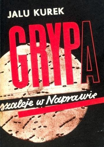 Okładka książki Grypa szaleje w Naprawie