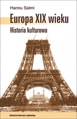 Okładka książki Europa XIX wieku. Historia kulturowa