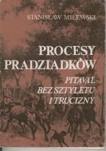 Okładka książki Procesy pradziadków. Pitaval bez sztyletu i trucizny