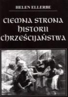 Ciemna strona historii chrześcijaństwa