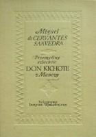 Przemyślny szlachcic Don Kichote z Manczy, t. 1 i 2