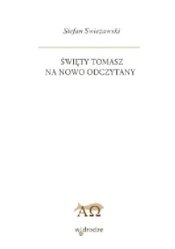 Okładka książki Święty Tomasz na nowo odczytany