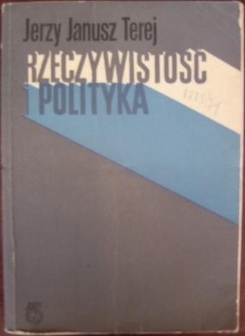 Okładka książki Rzeczywistość i polityka. Ze studiów nad dziejami najnowszymi Narodowej Demokracji