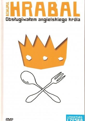 Okładka książki Obsługiwałem angielskiego króla