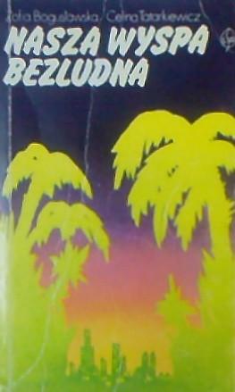 Okładka książki Nasza wyspa bezludna