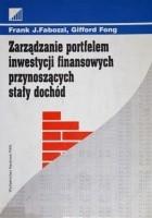 Zarządzanie portfelem inwestycji finansowych przynoszących stały dochód