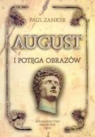 August i potęga obrazów
