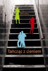 Okładka książki Tańcząc z cieniem