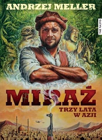 Okładka książki Miraż. Trzy lata w Azji