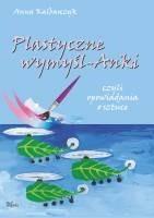 Okładka książki Plastyczne wymyśl-Anki