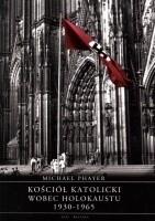Okładka książki Kościół katolicki wobec Holokaustu, 1930-1965