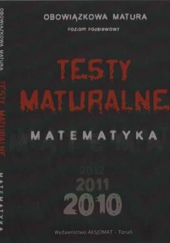 Okładka książki Testy maturalne 2010. Matematyka