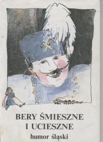 Okładka książki Bery śmieszne i ucieszne