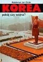 Korea. Pokój czy wojna?