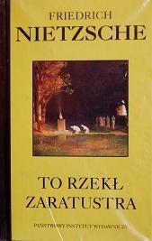 Okładka książki To rzekł Zaratustra. Książka dla wszystkich i dla nikogo