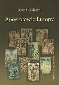 Okładka książki Apostołowie Europy