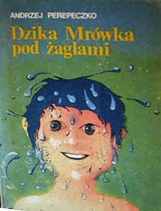 Okładka książki Dzika Mrówka pod żaglami