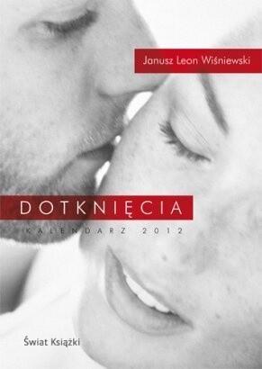 Okładka książki Dotknięcia. Kalendarz książkowy 2012