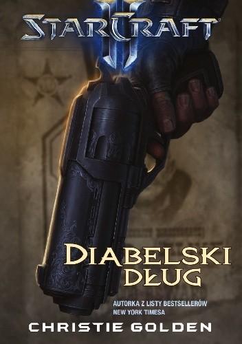 Okładka książki StarCraft II: Diabelski dług