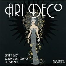 Okładka książki Art deco.  Złoty wiek sztuk graficznych